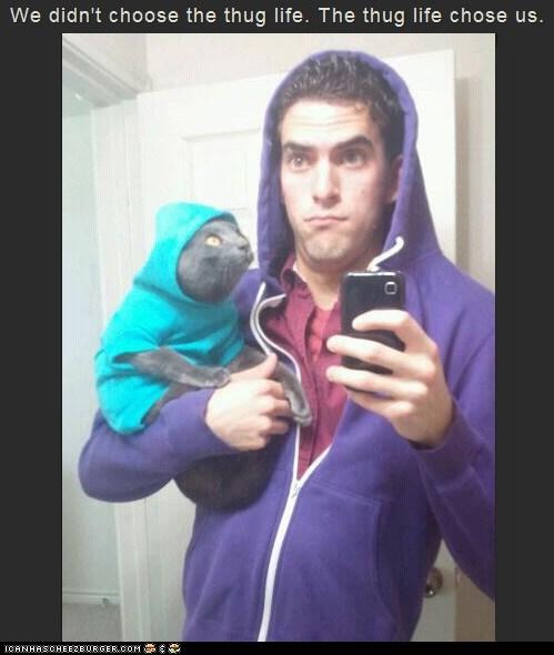 Cats gangsta hoodies i-didnt-choose-the-thug i-didnt-choose-the-thug-life sweatshirts thug life - 6538003200