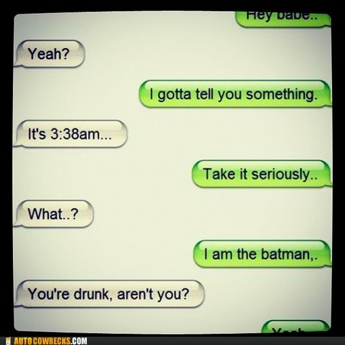 batman,drunk,heartfelt confession