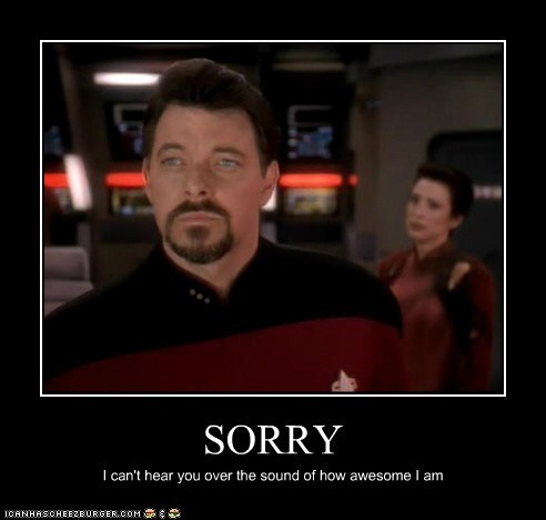 awesome,beard,i-cant-hear-you,Jonathan Frakes,smug,sorry,william riker