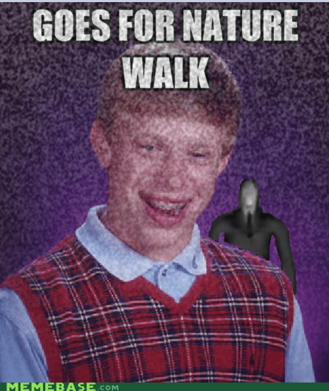 bad luck brian,slenderman