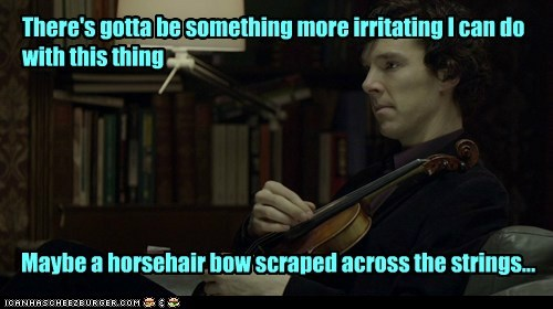 annoying bennedict cumberbatch bow irritating Sherlock sherlock bbc violin - 6541002752