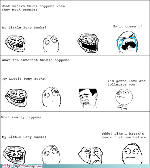 dont-care haters last-weeks-mod-pls love and tolerate rage comic Rage Comics trolls - 6541524480
