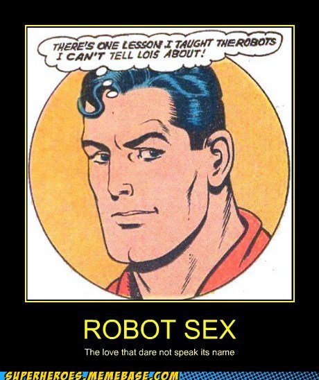 fun robot sexy times superman - 6542630400
