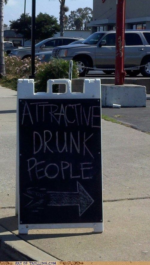 attractive,drunk,sign