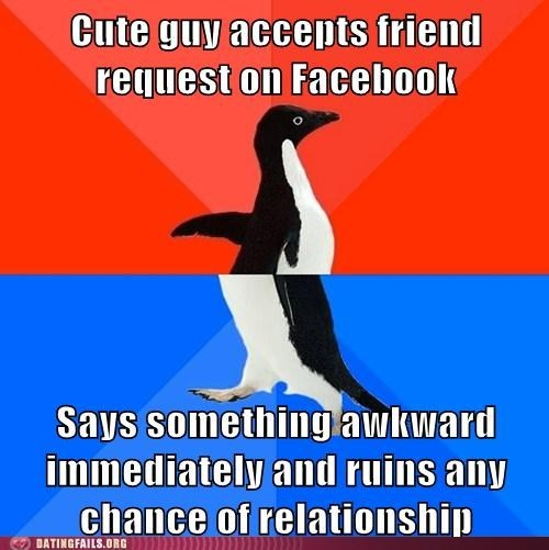Awkward Every Damn Time penguin ruins it socially awkward penguin