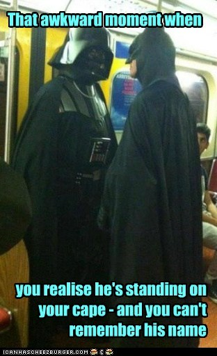 batman,cant-remember,cape,darth vader,name,polite,standing,star wars,Subway,that awkward moment