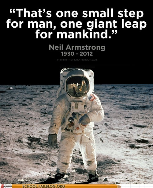moon landing,neil armstrong,rest in peace,Words Of Wisdom