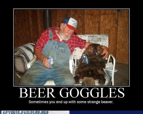beaver beer goggles funny - 6544268032