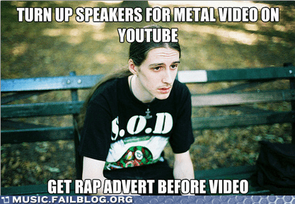 ads metal guy meme rap youtube - 6544315136