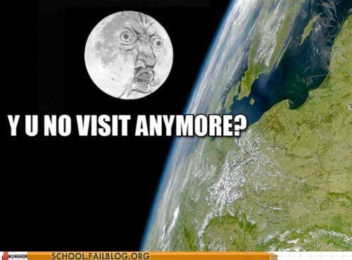 Astronomy,moon landing,space,the moon,y u no meme