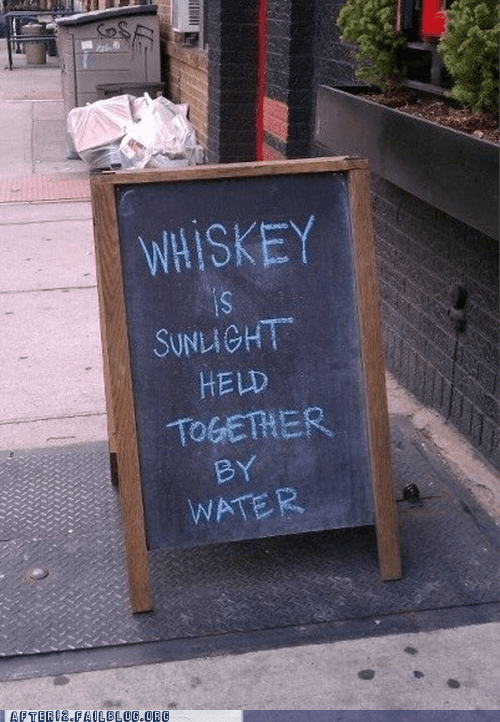 alcohol held together by water nectar sunlight whiskey - 6544608512