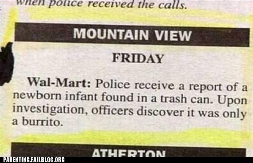burrito,dumpster baby,newspaper,wal mart