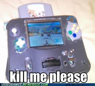 IRL kill me please nintendo nintendo 64 oh god why - 6544798208