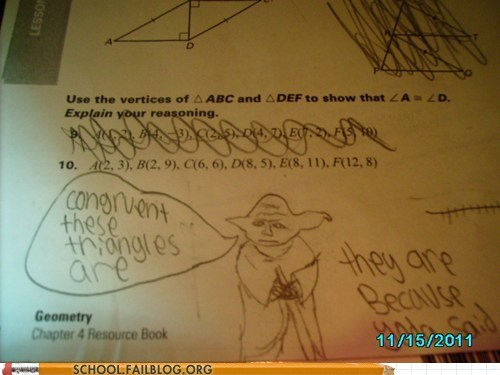 congruent triangles,math,test humor,yoda