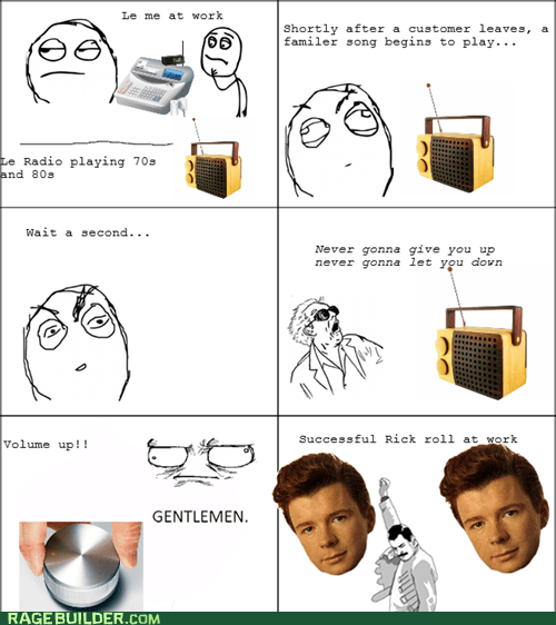 radio,rick roll,work