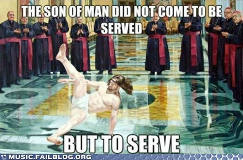 breakdancing jesus you got served