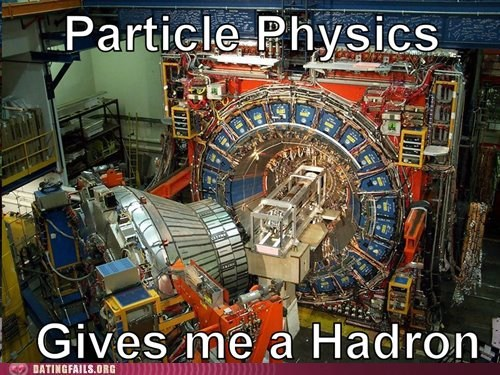 hadron collider,particle,science,sexual innuendo