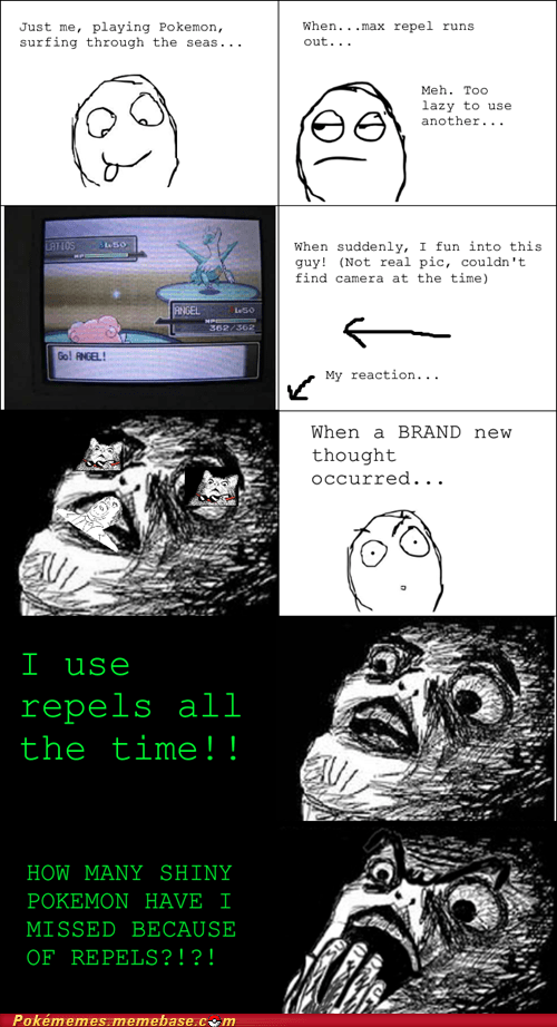rage comic,repel,Sad,shinies