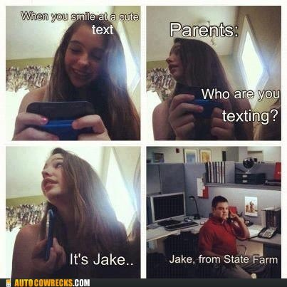 its-jake jake from state farm who are you texting - 6547526912
