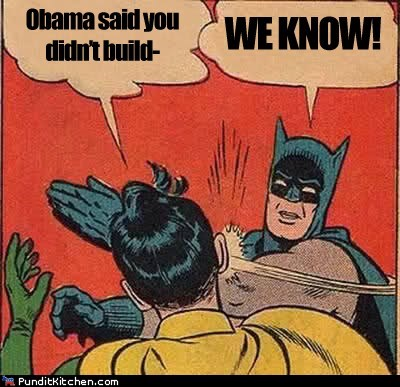 batman,rnc,robin,slapping,we built it,we know,you-didnt-build-that