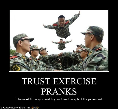 army,exercise,faceplant,flying,friends,pavement,pranks,trust