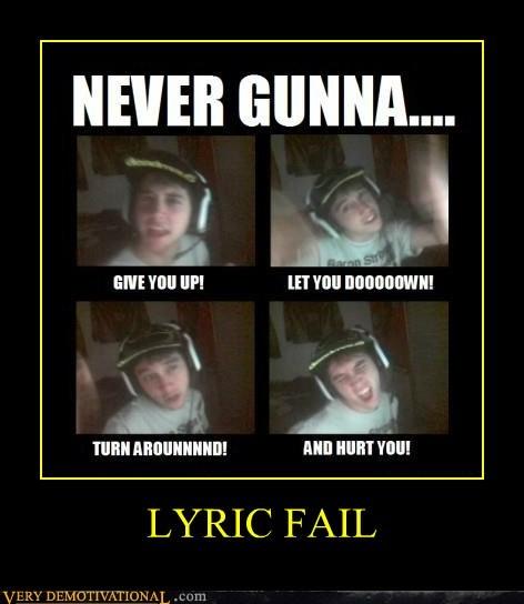FAIL idiot lyric rick roll wrong - 6548249600