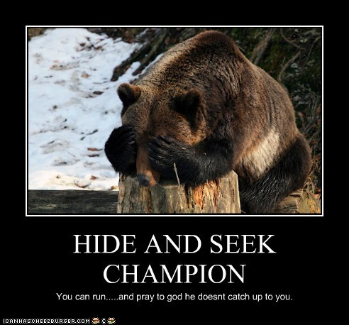 bear,catch up,champions,counting,eating people,hide and seek,run