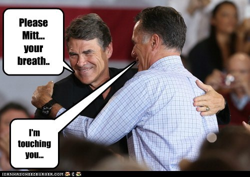 Please Mitt... your breath.. I'm touching you...