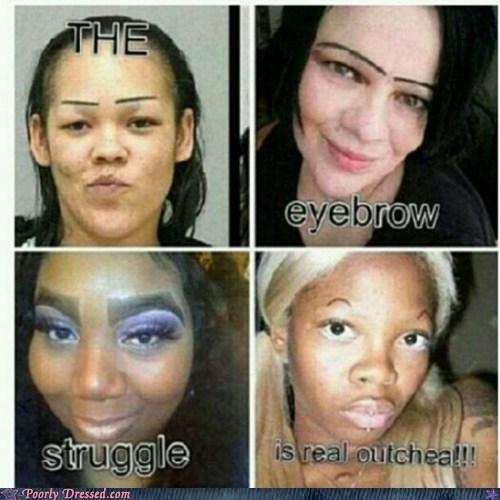 eyebrows struggle
