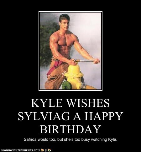 KYLE WISHES SYLVIAG A HAPPY BIRTHDAY