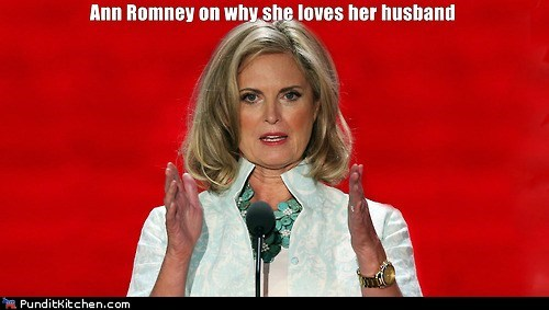Ann Romney,big,husband,innuendo,length,why