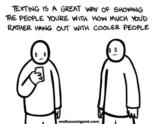 cooler people,endless origami,etiquette,texting
