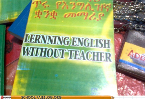 english irony fail learning english without teacher - 6550833408