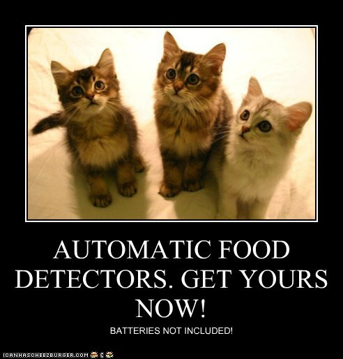 AUTOMATIC FOOD DETECTORS. GET YOURS NOW! BATTERIES NOT INCLUDED!