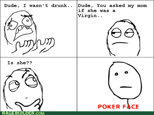 poker face moms parenting mom jokes yo mama - 6552353024