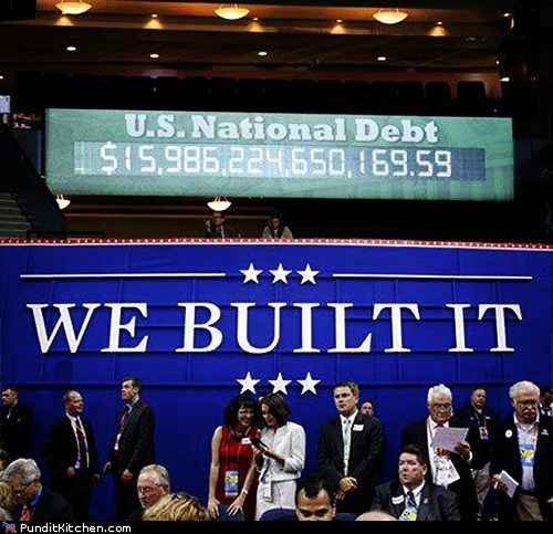 honesty,national debt,rnc,sign placement,unintentional,we built it