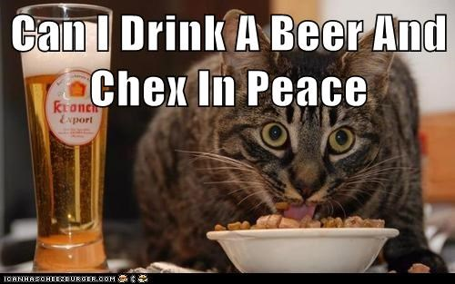 beer captions Cats chex leave me alone peace - 6552561664