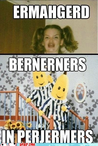 bananas in pajamas Ermahgerd TV - 6552631296