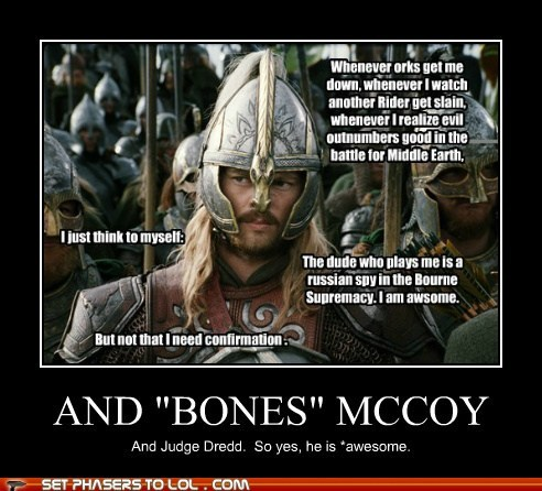 awesome,judge dredd,karl urban,Lord of the Rings,McCoy,reassurance,rider,rohan