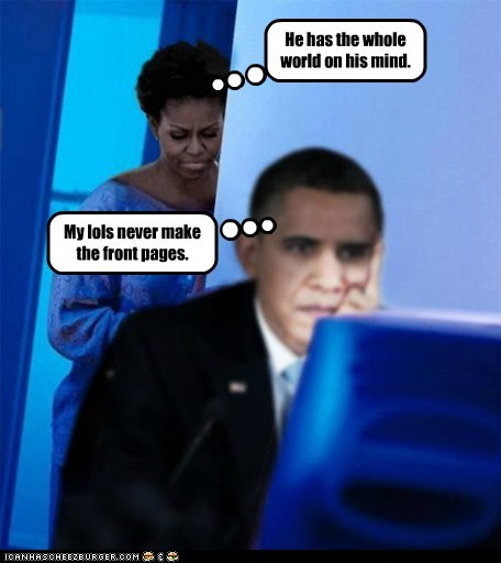 barack obama,cheez,front page,lols,Michelle Obama,misunderstood,redditors-wife