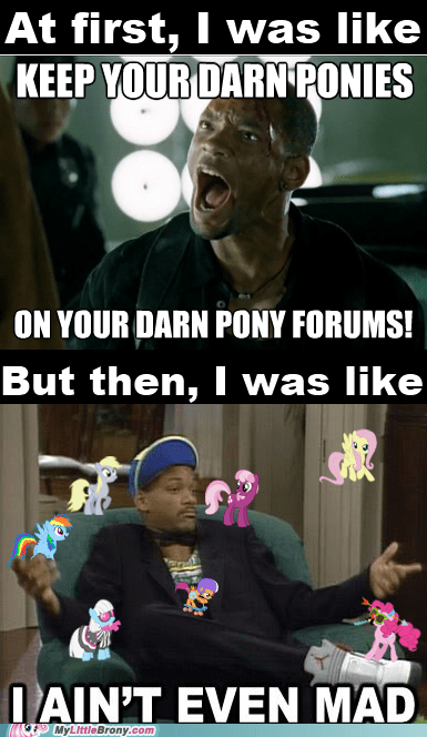 conversion forums fresh prince i aint even mad I love my ponies will smith - 6553767168