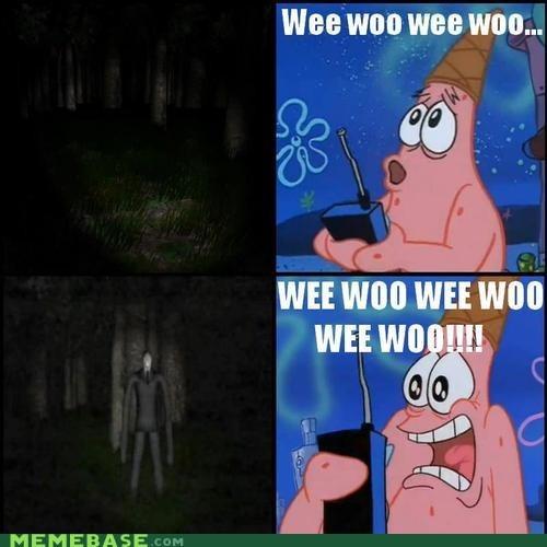 patrick,slenderman,SpongeBob SquarePants,wee woo