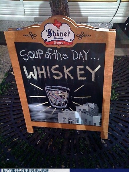 best soup ever,soup of the day,whiskey