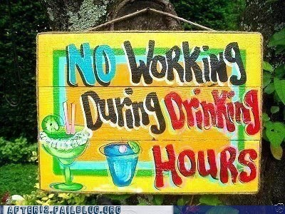 no working during drinkin,no working during drinking hours,punishment,rules,warning