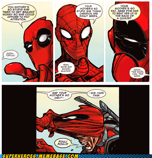 deadpool,snap,Spider-Man,your mom