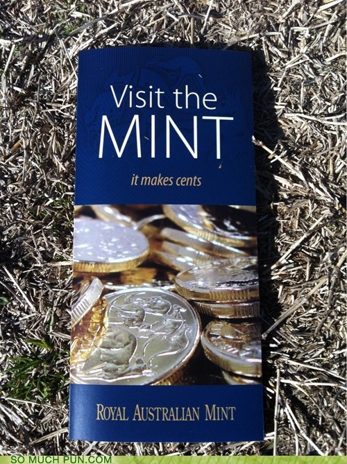 advertisement,brochure,Cents,homophone,literalism,mint,sense