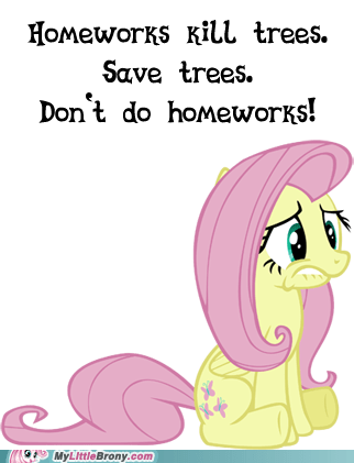 fluttershy homework homeworks I guess just look at more ponies paper trees - 6556468224