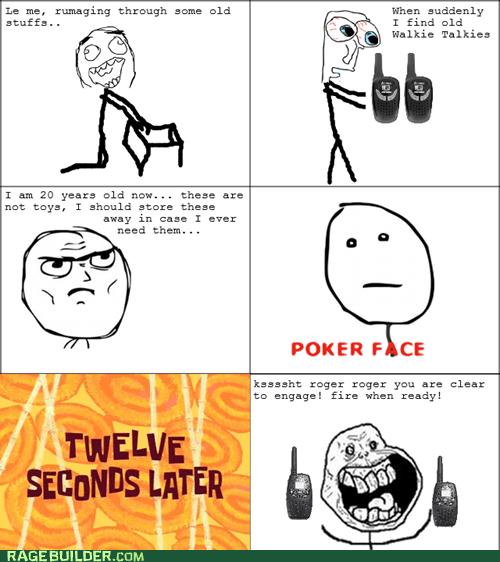 poker face,walkie talkies