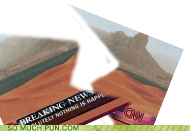 breaking,Breaking News,cnn,double meaning,literalism,news