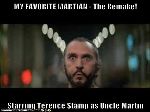My Favorite Martian The Remake Starring Terence Stamp As Uncle